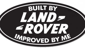 Built By Land Rover Improved by Me Sticker
